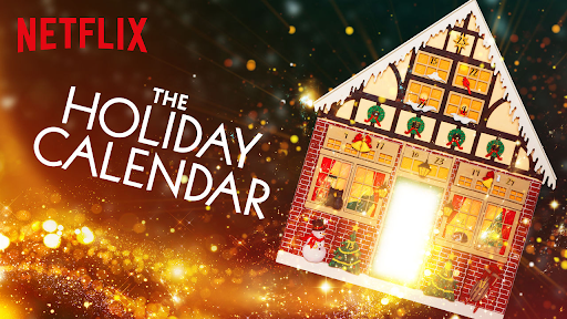 Movie Review: Holiday Calendar Added to Netflix Winter Lineup