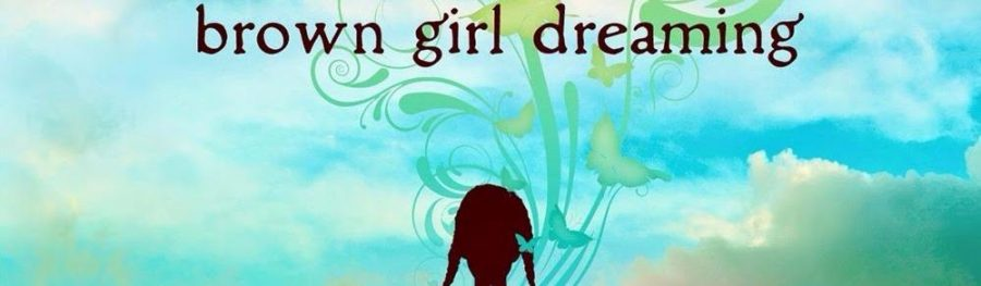 """""""Brown Girl Dreaming"""" by Jacqueline Woodson Book Review"""